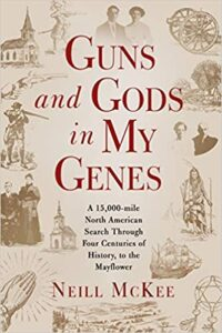 Guns and Gods in my Genes by Neill McKee